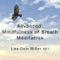 Advanced Mindfulness of Breath Meditation