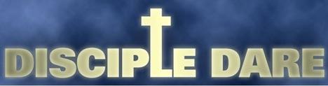 The Disciple Dare