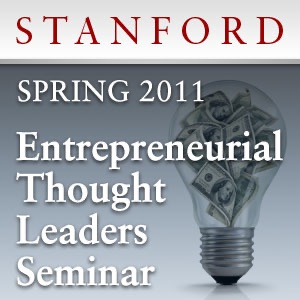 Entrepreneurial Thought Leaders Seminar (Spring 2011)
