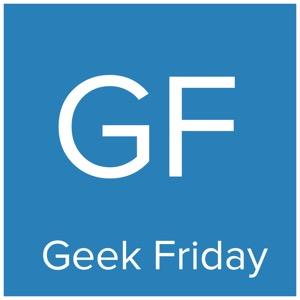 Geek Friday