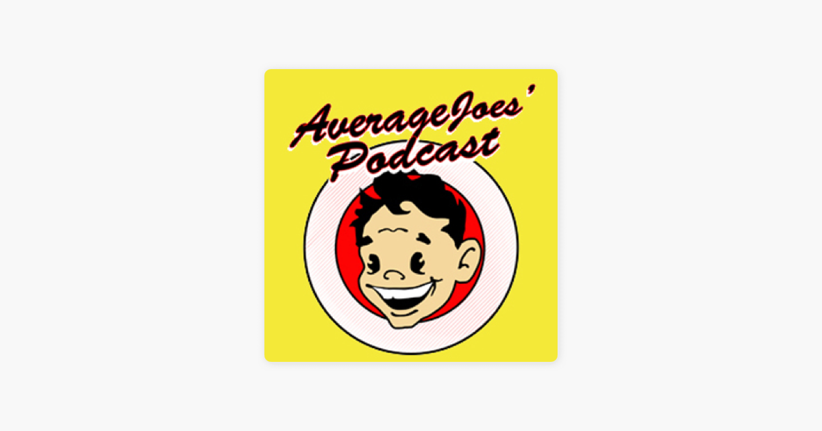 Average Joes' Podcast on Apple Podcasts