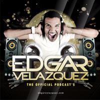 Dj Edgar Velazquez's Podcast podcast