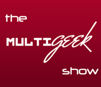 MultiGeek Show podcast