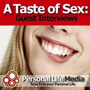 Taste of Sex - Guest Speaker: Visiting Guest Speaker Interviews