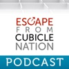 Escape from Cubicle Nation Podcast artwork