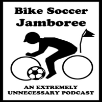 Bike Soccer Jamboree podcast