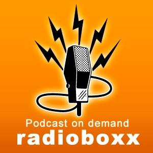 radioboxx Podcast on demand