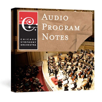 CSO Audio Program Notes