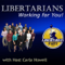 Libertarians Working for You
