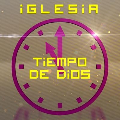 Iglesia Tiempo de Dios (Vídeo)