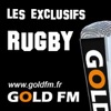 GOLD FM - Les exclusifs Rugby
