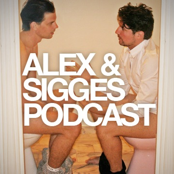 Alex & Sigges podcast:Perfect Day Media