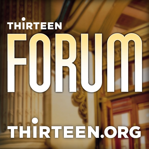 Thirteen Forum (audio) | THIRTEEN