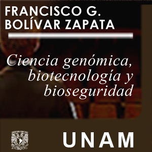 Ciencia genónica, biotcnología y bioseguridad