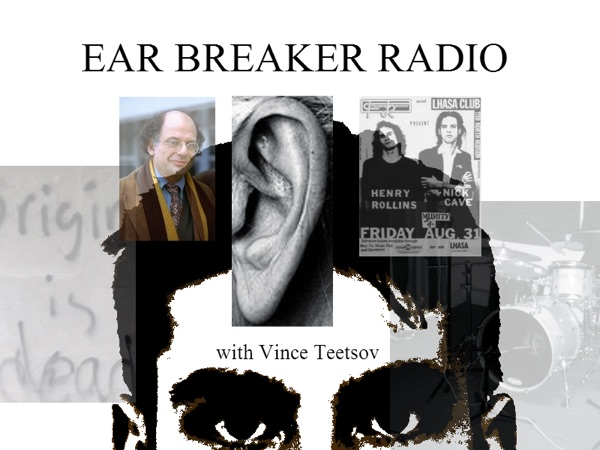 Ear Breaker Radio (with Vince Teetsov)