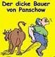 Der dicke Bauer von Panschow