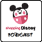 Shopping Disney Podcast
