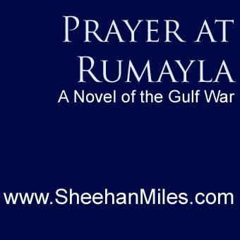Prayer at Rumayla: A Novel of the Gulf War