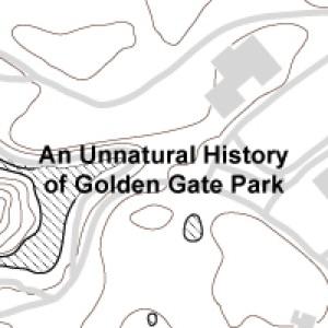 An Unnatural History of Golden Gate Park