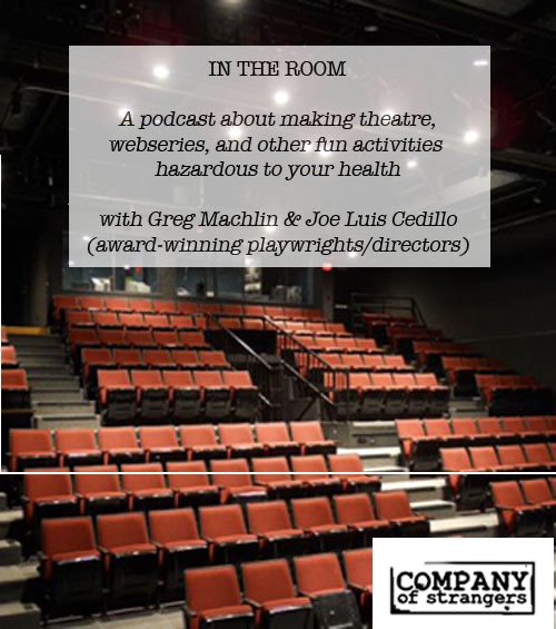 In The Room: A Podcast on Making Theatre