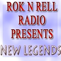 Rok N Rell Presents New Legends
