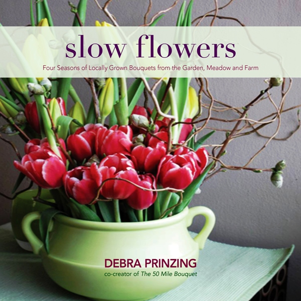 SLOW FLOWERS with Debra Prinzing on Apple Podcasts