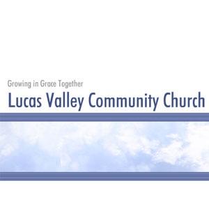 Lucas Valley Community Church Sermons