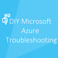 DIY Microsoft Azure Troubleshooting  (MP4) - Channel 9 podcast