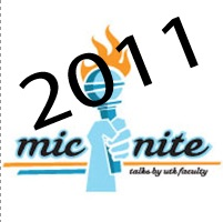 Fall 2011 Mic/Nite Hosted by the Office of the Provost