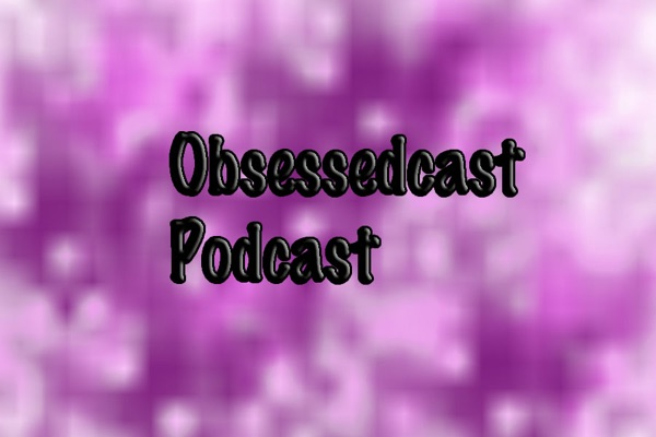 Obsessedcast
