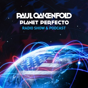 Perfecto Podcast: featuring Paul Oakenfold:Paul Oakenfold