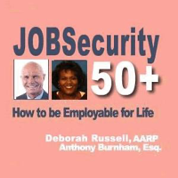 AARP:Job Security 50+  How to be Employable for Life podcast