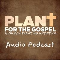 Plant4theGospel Audio podcast
