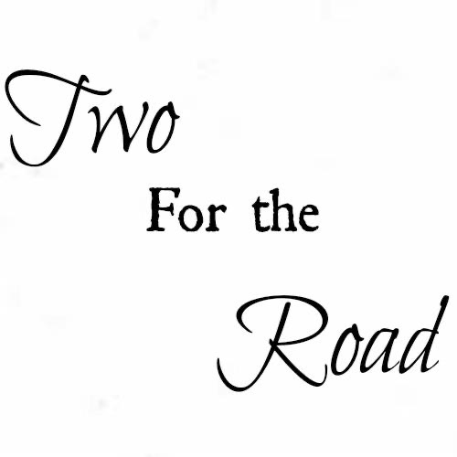 The Two For The Road Podcast