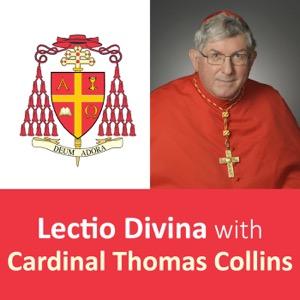 Lectio Divina with Cardinal Thomas Collins - Archdiocese of Toronto