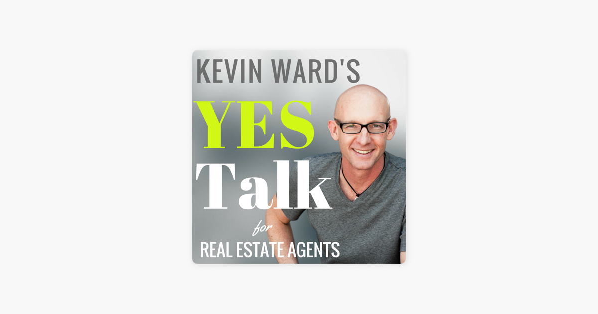 Kevin Ward's YES Talk | Real Estate Coaching and Success Training