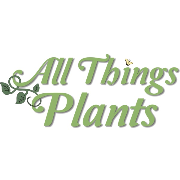 The All Things Plants Podcast banner backdrop