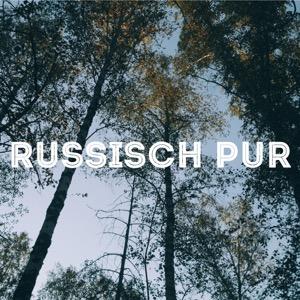 Russisch Pur