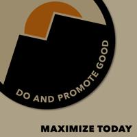 Maximize Today podcast