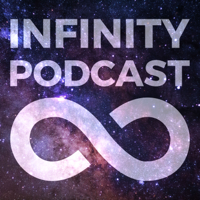 Infinity Podcast podcast