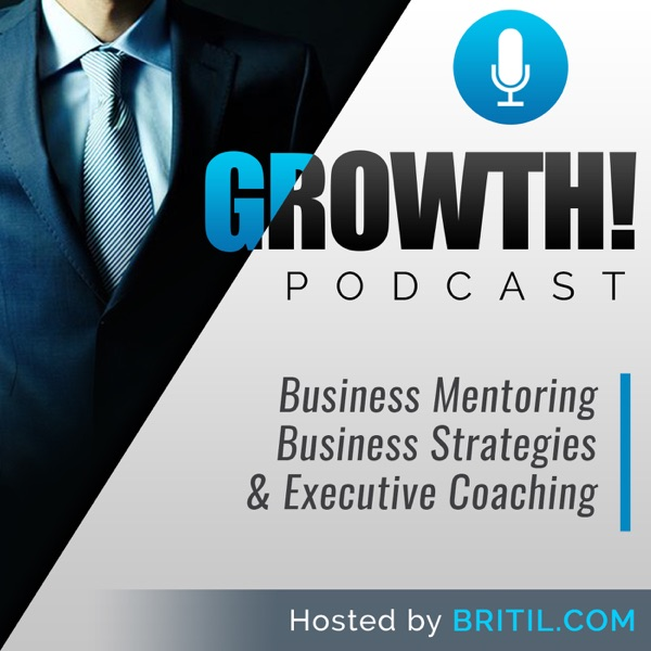 GROWTH - Business Mentoring - Business Strategies - Executive Coaching