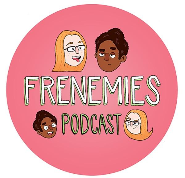 Frenemies Podcast image