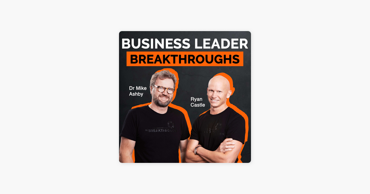 Business Leader Breakthroughs on Apple Podcasts