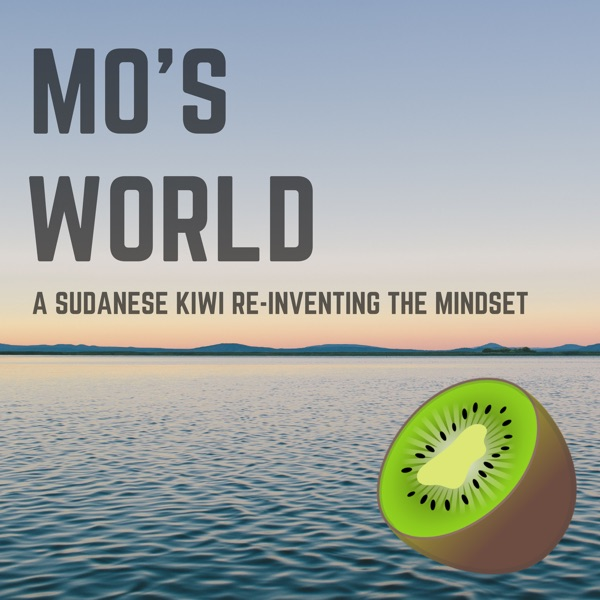 Mo's World: A Sudanese Kiwi Re-Inventing The Mindset