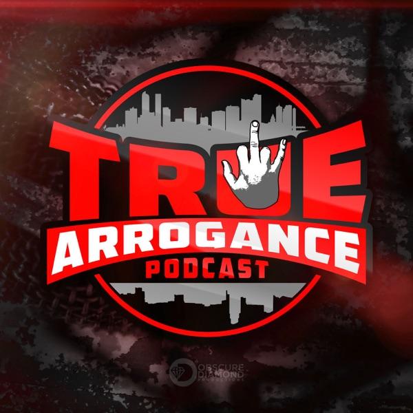True Arrogance