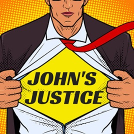 The Kane Show Presents: John's Justice on Apple Podcasts