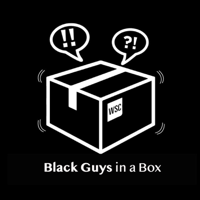 Black Guys in a Box podcast