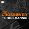 The Crossover NBA Show with Chris Mannix