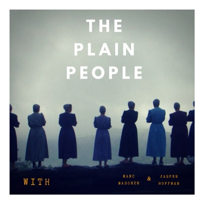 The Plain People's Podcast:The Plain People's Podcast