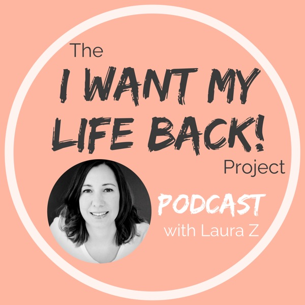 I Want My Life Back Project!